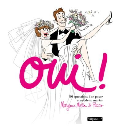 Couverture Oui ! 101 questions à se poser avant de se marier