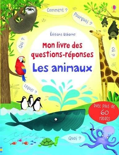 Couverture Mon livre des questions-réponses : Les animaux