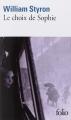 Couverture Le choix de Sophie Editions Folio  2014