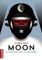 Couverture Moon, tome 1 : La révolte de la colombe Editions Milan (Macadam) 2015