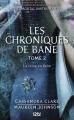 Couverture La Cité des Ténèbres / The Mortal Instruments : Les chroniques de Bane, tome 02 : La Reine en fuite Editions 12-21 2014