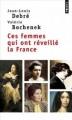 Couverture Ces femmes qui ont réveillé la France Editions Points 2014