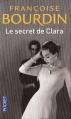 Couverture Clara, tome 1 : Le Secret de Clara Editions Pocket 2012