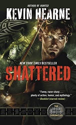 Couverture Iron Druid Chronicles, book 7: Shattered
