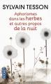 Couverture Aphorismes dans les herbes et autres propos de la nuit Editions Pocket 2014
