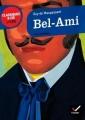 Couverture Bel-Ami Editions Hatier (Classiques & cie - Lycée) 2011