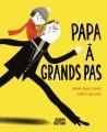 Couverture Papa à grands pas Editions Nathan (Album) 2015
