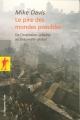 Couverture Le pire des mondes possibles Editions La découverte (Poche) 2007