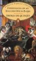 Couverture Les confessions d'un mangeur d'opium anglais Editions Penguin books (Popular Classics) 1997
