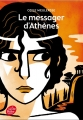Couverture Le Messager d'Athènes Editions Le Livre de Poche (Jeunesse) 2014