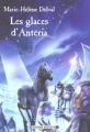 Couverture Mission Antéria, tome 1 : Les Glaces d'Antéria Editions Bayard (Jeunesse) 2001