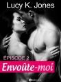 Couverture Envoûte-moi, tome 2 Editions Addictives 2014