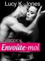 Couverture Envoûte-moi, tome 4 Editions Addictives 2014