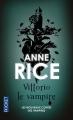 Couverture Les nouveaux contes des vampires, tome 2 : Vittorio le vampire Editions Pocket 2015