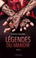 Couverture Le manoir, tome 2 : Légendes du manoir Editions Hugo & cie (Blanche) 2015