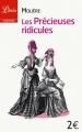 Couverture Les Précieuses ridicules Editions Librio (Théâtre) 2011