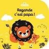 Couverture Regarde, c'est papa ! Editions Nathan (Petit Nathan) 2015