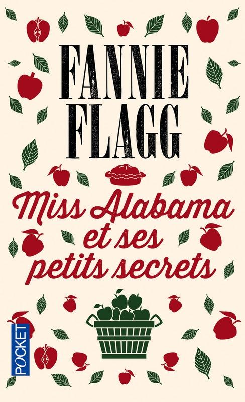 Couverture Miss Alabama et ses petits secrets
