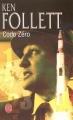 Couverture Code zéro Editions Le Livre de Poche 2005