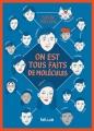 Couverture On est tous faits de molécules Editions Hélium (Fiction jeunesse) 2015