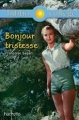Couverture Bonjour tristesse Editions Hachette (Biblio collège) 2014