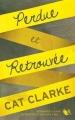 Couverture Perdue et retrouvée Editions Robert Laffont (R) 2015