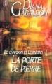 Couverture Le chardon et le tartan (13 tomes), tome 01 : La porte de pierre Editions J'ai Lu 1999