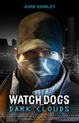 Couverture Watch Dogs : Dark Clouds
