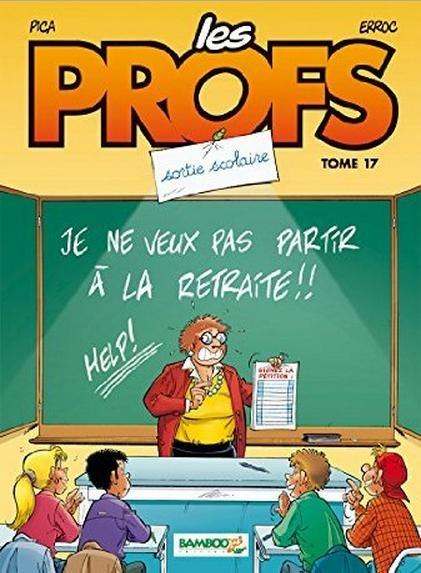 Couverture Les profs, tome 17 : Sortie scolaire