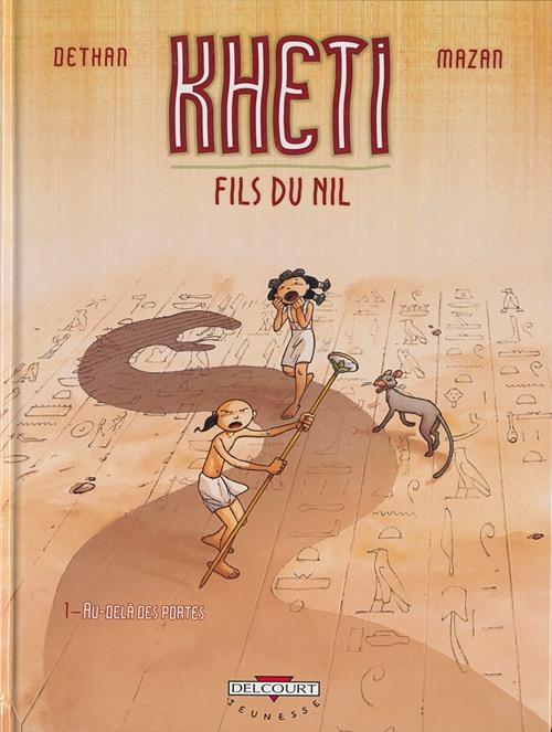 Couverture Kheti fils du Nil, tome 1 : Au-delà des portes