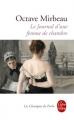 Couverture Journal d'une femme de chambre Editions Le Livre de Poche (Les Classiques de Poche) 2012