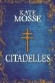 Couverture Citadelles Editions France Loisirs 2015