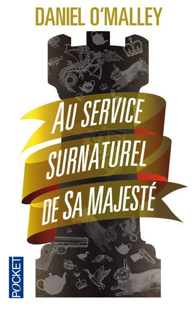 Couverture Au service surnaturel de sa majesté, tome 1 : The Rook
