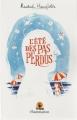 Couverture L'Eté des pas perdus Editions Flammarion (Tribal) 2015