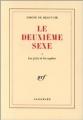 Couverture Le deuxième sexe, tome 1 : Les faits et les mythes Editions Gallimard  (Blanche) 1949