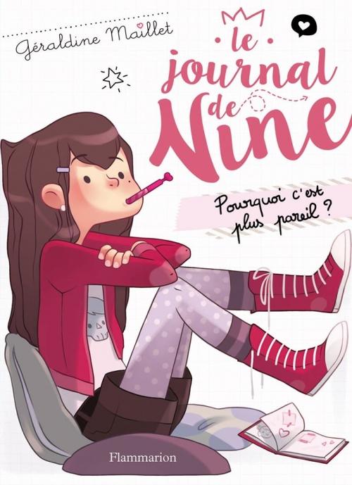 Couverture Le journal de Nine, tome 1 : Pourquoi c'est plus pareil ?