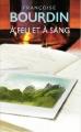 Couverture D'eau et de feu, tome 2 : À feu et à sang Editions de Noyelles 2014