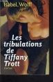 Couverture Les tribulations de Tiffany Trott Editions France Loisirs 1999