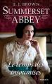 Couverture Summerset Abbey, tome 3 : Le temps des insoumises Editions Mosaïc 2015