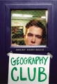 Couverture Geography Club Editions HarperCollins 2003