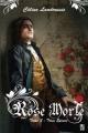 Couverture Rose morte, tome 2 : Trois épines Editions de l'Homme Sans Nom 2013