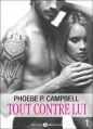 Couverture Tout contre lui, tome 1 Editions Addictive Publishing 2015