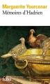 Couverture Mémoires d'Hadrien Editions Folio  2015