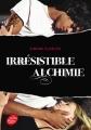 Couverture Irrésistible alchimie, tome 1 Editions Le Livre de Poche (Jeunesse) 2015