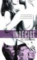Couverture Indécise, tome 1 Editions J'ai Lu (Pour elle) 2015
