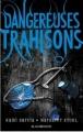 Couverture Dangereuses créatures, tome 2 : Dangereuses trahisons Editions Hachette (Black moon) 2015