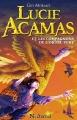 Couverture Lucie Acamas, tome 1 : Lucie Acamas et les Compagnons de l'Ordre Vert Editions Nocturnal 2015