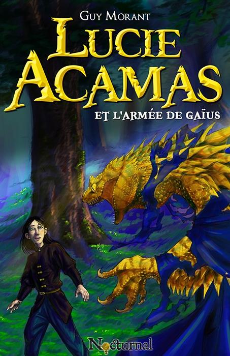 Couverture Lucie Acamas, tome 2 : Lucie Acamas et l'armée de Gaïus