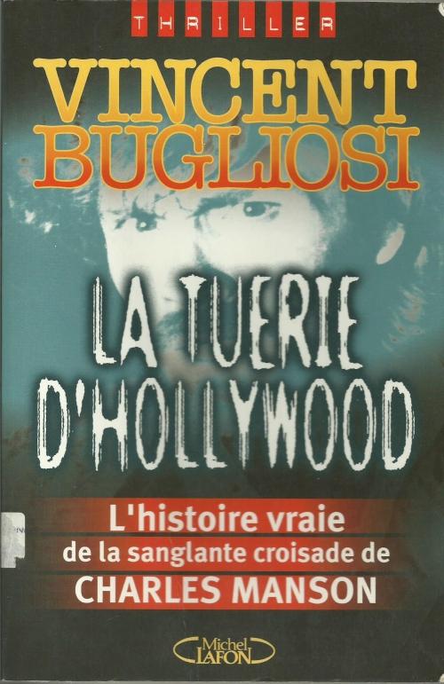 Couverture La tuerie d'Hollywood : L'affaire Charles Manson