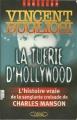 Couverture La tuerie d'Hollywood : L'affaire Charles Manson Editions Michel Lafon (Thriller) 2002